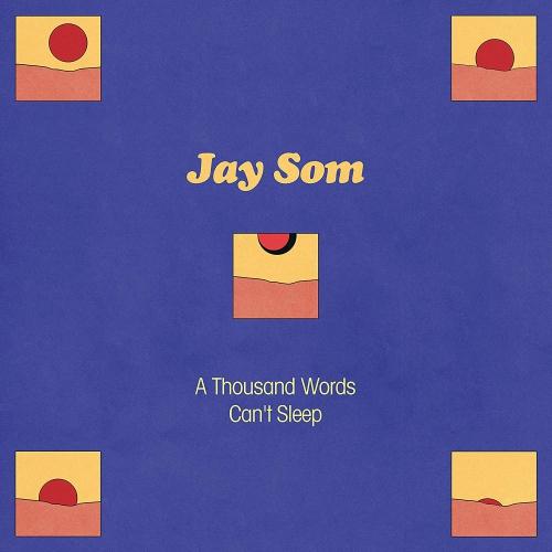 Jay Som - A Thousand Words