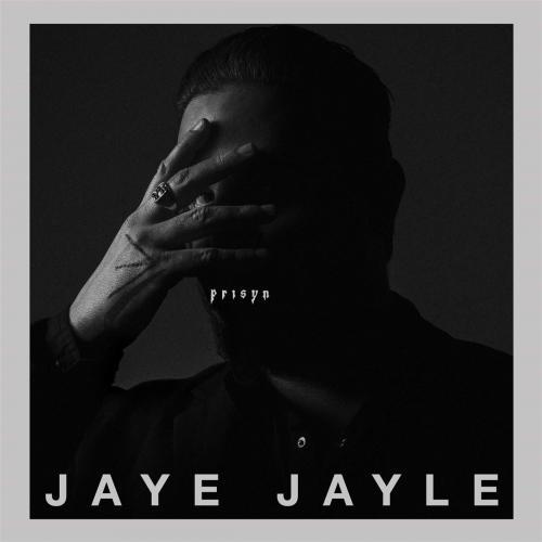 Jaye Jayle - Prisyn