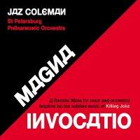 Jaz Coleman - Magna Invocatio - A Gnostic Mass... Red/Black