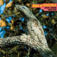 Jean C. Roche - Birds Of Venezuela