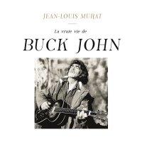 Jean-Louis Murat - La Vraie Vie De Buck John