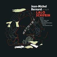 ジャン=ミシェル・ベルナール -Jean-Michel Bernard Plays Lalo Schifrin