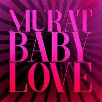 Jean Murat Louis - Baby Love