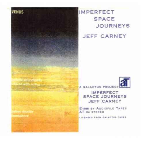 Jeff Carney -Imperfect Space Journeys
