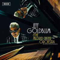 Jeff Goldblum & The Mildred Snitzer Orchestra -The Capitol Studios Sessions