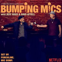 Jeff Ross & Dave Attell - Bumping Mics With Jeff Ross & Dave Attell