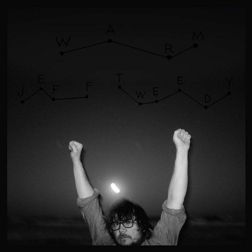 Jeff Tweedy - Warm/warmer Deluxe