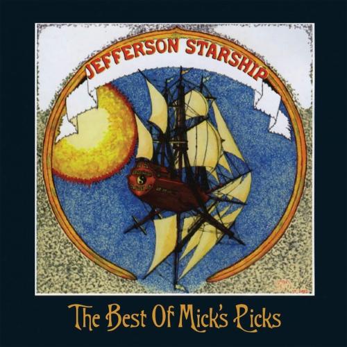 Jefferson Starship -Best Of Mick's Picks