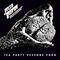 Jello Biafra /  Guantanamo School Of Medicine -Tea Party Revenge Porn