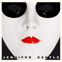 Jennifer Gentle - Jennifer Gentle