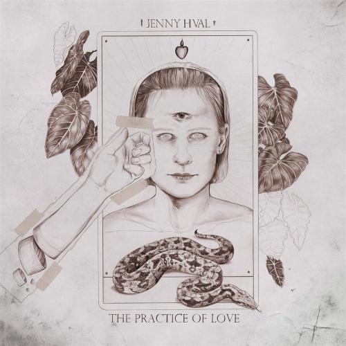 Jenny Hval -The Practice Of Love