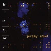 Jeremy Inkel -Hijacker