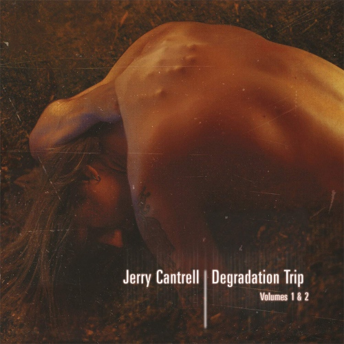 Jerry Cantrell -Degradation Trip 1&2
