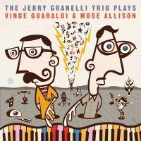 Jerry Granelli -Jerry Granelli Trio Plays The Music Of Vince Guaraldi & Mose Allison