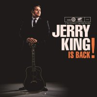 Jerry King -Is Back