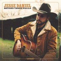 Jesse Daniel - Beyond These Walls