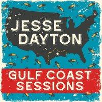 Jesse Dayton -Gulf Coast Sessions