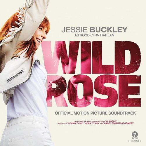 Jessie Buckley - Wild Rose Original Soundtrack