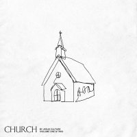 Jesus Culture -Church (Volume 1 & 2)