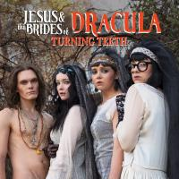 "Jesus & The Brides Of Dracula -Turning Teeth / To Sir With Love From ""under The Silver Lake"""