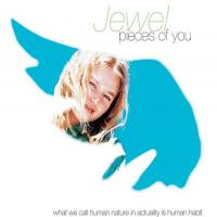 Jewel -Pieces Of You