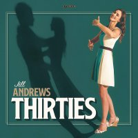 Jill Andrews - Thirties