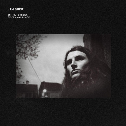 Jim Ghedi -In The Furrows Of Common Place