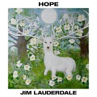 Jim Lauderdale -Hope