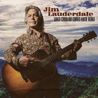 Jim Lauderdale -When Carolina Comes Home Again