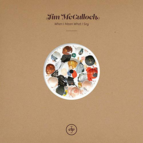 Jim Mcculloch -When I Mean What I Say