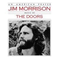 Jim Morrison & The Doors - An American Prayer
