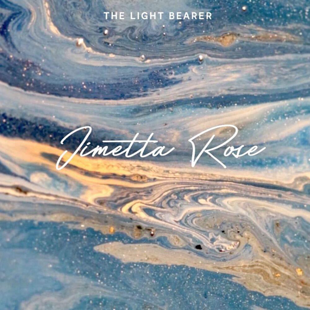Jimetta Rose - The Light Bearer