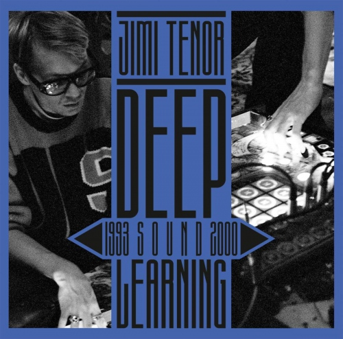 Jimi Tenor - Deep Sound Learning
