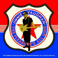 Jimmie Vaughn - The Pleasure's All Mine