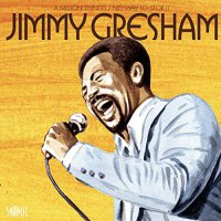 Jimmy Gresham - A Million Things / No Way To Stop It