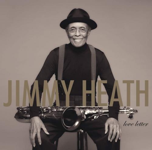 Jimmy Heath -Love Letter