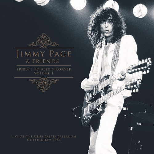 Jimmy Page  &  Friends - Tribute To Alexis Korner Vol. 1