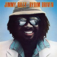 Jimmy Riley -Rydim Driven