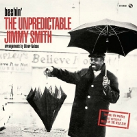 Jimmy Smith -Bashin / Unpredictable Jimmy Smith + 2 Bonus