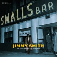 Jimmy Smith - Groovin At Small's Paradise