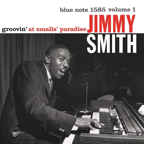 Jimmy Smith - Groovin' At Smalls Paradise