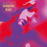 Joana Serrat -Hardcore From The Heart