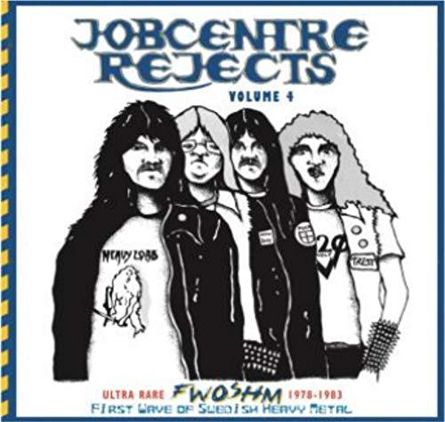 Jobcentre Rejects Vol. 4 - Ultra Rare Fwoshm 1978-1983 -Jobcentre Rejects Vol. 4 - Ultra Rare Fwoshm 1978-1983
