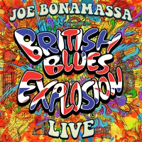 Joe Bonamassa -British Blues Explosion Live