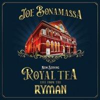 Joe Bonamassa -Now Serving: Royal Tea: Live From The Ryman