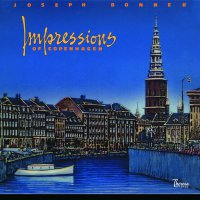 Joe Bonner -Impressions Of Copenhagen