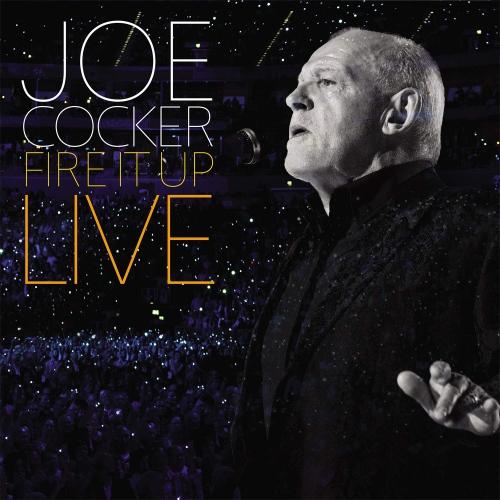 Joe Cocker -Fire It Up: Live