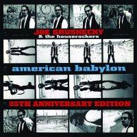 Joe Grushecky  &  The Houserockers - American Babylon