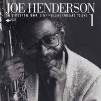 Joe Henderson - State Of The Tenor Vol. 1. (Blue Note Tone Poet Series)
