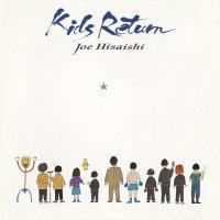 Joe Hisaishi - Kids Return